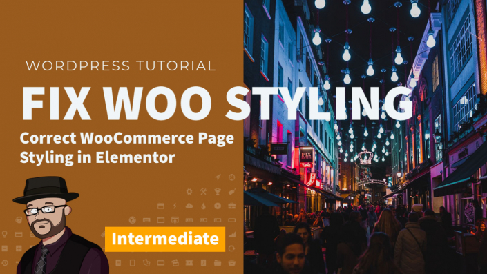 How to fix WooCommerce Styling in Elementor