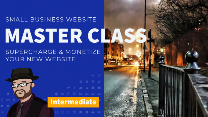 Supercharge your website with the Small Business Website Master Class